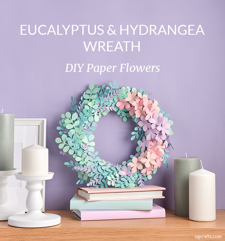 DIY Paper eucalyptus and hydrangea wreath